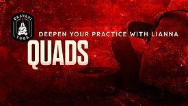 Deepen Your Practice: Quads