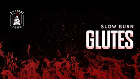 Slow Burn: Glutes