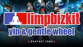 Limp Bizkit: Yin & Gentle Wheel
