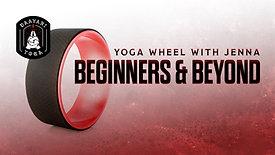 Yoga Wheel: Beginners & Beyond