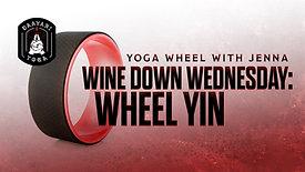 Yoga Wheel: Wine Down Wednesday: Wheel Yin