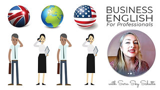 Info about Business English for Professionals with Sara Sky Schutte