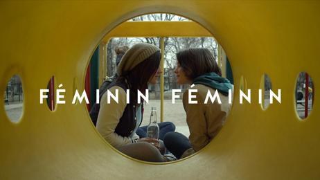 FÉMININ / FÉMININ - Offical Trailer
