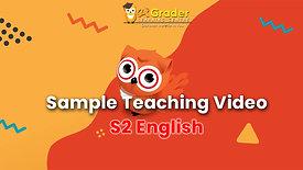 [Sample Teaching Video] S2 English