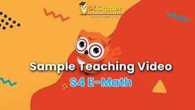 [Sample Teaching Video] S4 E-Math