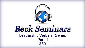 Beck Leadership Webinar Series-Part II