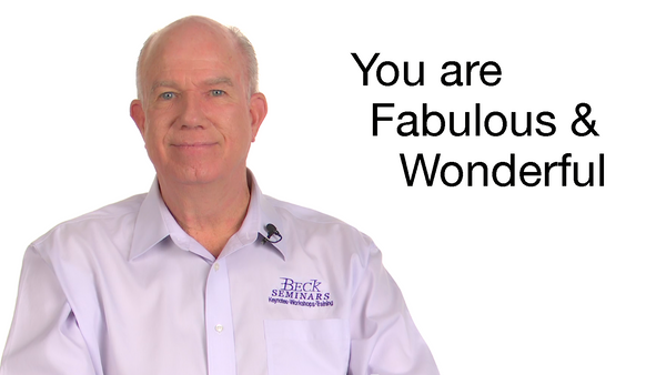 You Are Fabulous & Wonderful
