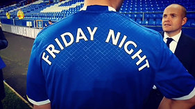 Everton FC Friday Night