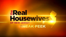 Real Housewives of New Jersey Sneak Peek - Bravo