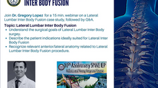 Lateral Lumbar Inter Body Fusion - Spine IEP Webinar Series -