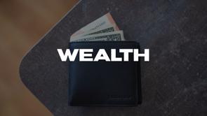Deac. Bernard Forbes | Wealth