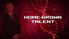 HOME-GROWN TALENT
