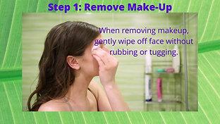 Step 1 Remove Makeup