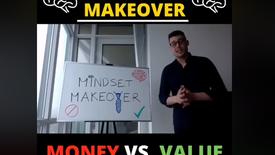#MindsetMakeover: Money vs. Value
