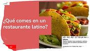 ¿Qué comes  un restaurante latino?