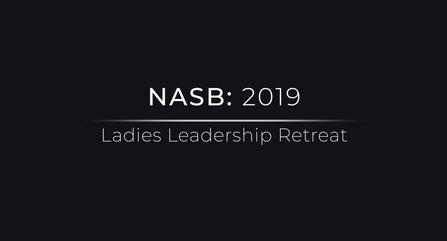 NASB Ladies Leadership Retreat 2019