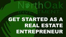 Get Started as a Real Estate Entrepreneur
