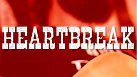 Original Song: Heartbreak
