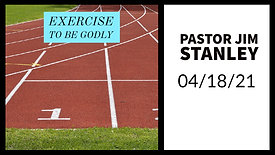 04-18 - Exercise to be Godly
