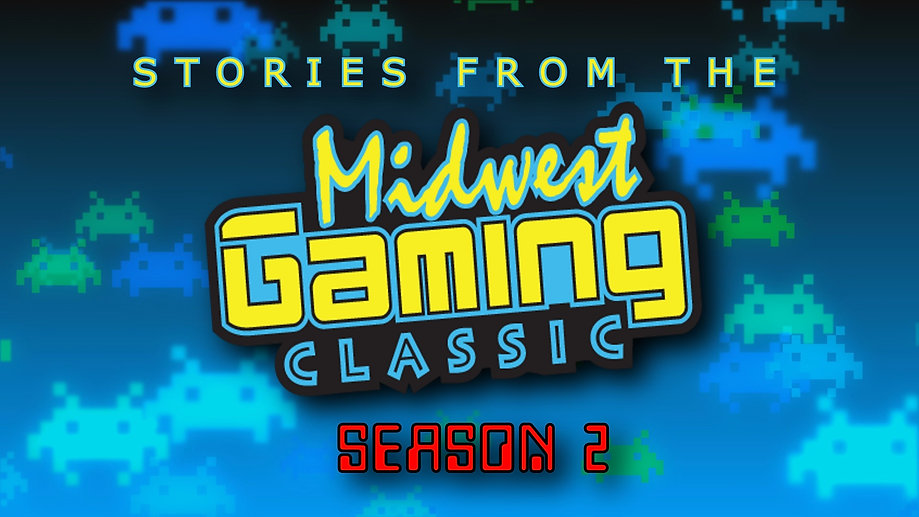 STORIES FROM THE MIDWEST GAMING CLASSIC (SEASON 2)