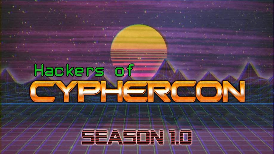 HACKERS OF CYPHERCON (SEASON 1)
