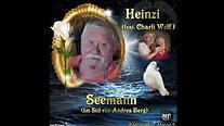 Heinzi feat. Charli Wolf - Seemann (Im Stil von Andrea Berg)