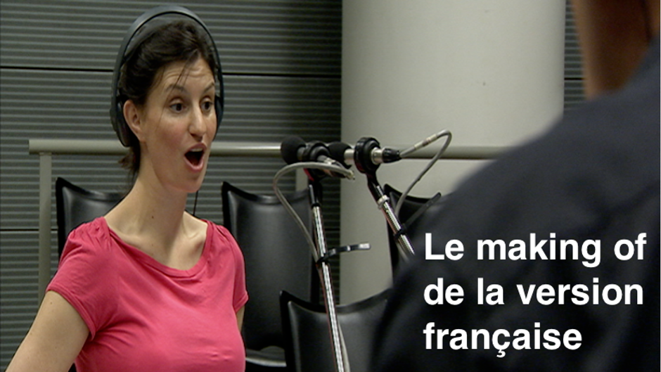 Le making of de la version française