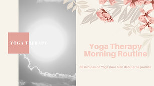Yoga Therapy Morning Routine
