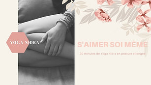 Yoga Nidra S'aimer soi même