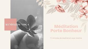 Kundalini Yoga Méditation Porte-Bonheur