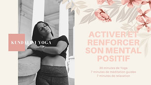 Kundalini Yoga Activer le mental positif