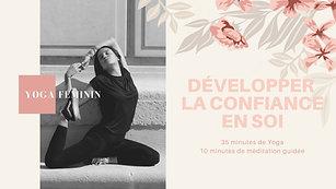 Yoga Féminin Développer la confiance en soi