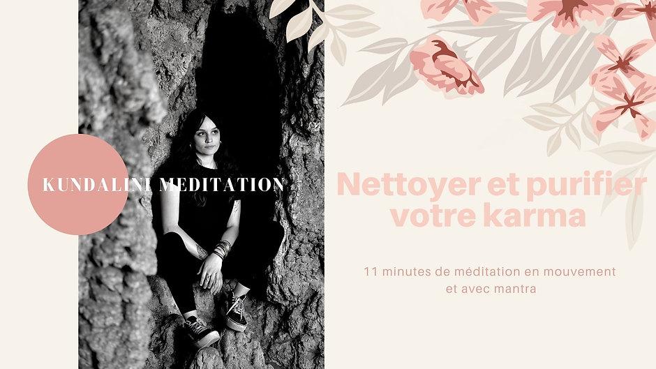 Kundalini Méditation pour nettoyer et purifier votre karma