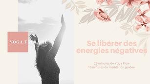 Yoga Therapie flow magique pour se libérer du négatif