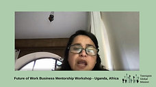 Future of Work Business Mentorship, Uganda, Africa