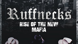 Ruffnecks: Rise of the New Mafia Teaser