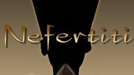 Nefertiti - Teaser