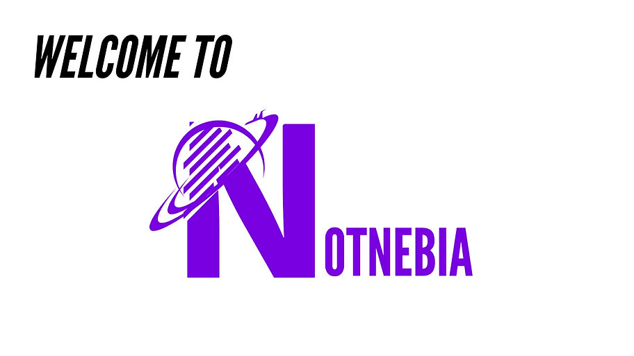 Welcome to NOTNEBIA....