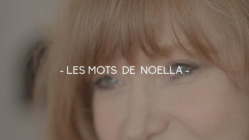 - LES MOTS DE NOELLA -