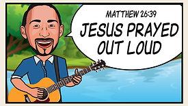 Prayer - Matthew 26:39