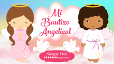 Mi Bautizo Angelical
