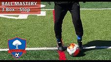 Ball Mastery, 3 Box - Stop_0