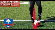 Ball Mastery, Sole Rolls_0