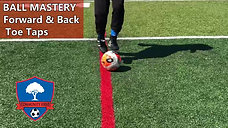 Ball Mastery, Forward & Back - Toe Taps_0