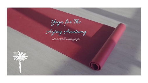 Yoga for The Aging Anatomy (1)