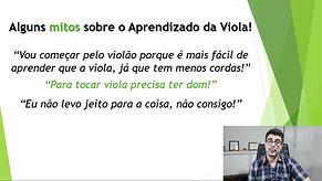 2 - ALGUNS MITOS SOBRE O APRENDIZADO DA VIOLA