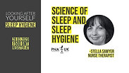 Looking After Yourself - Sleep Hygiene