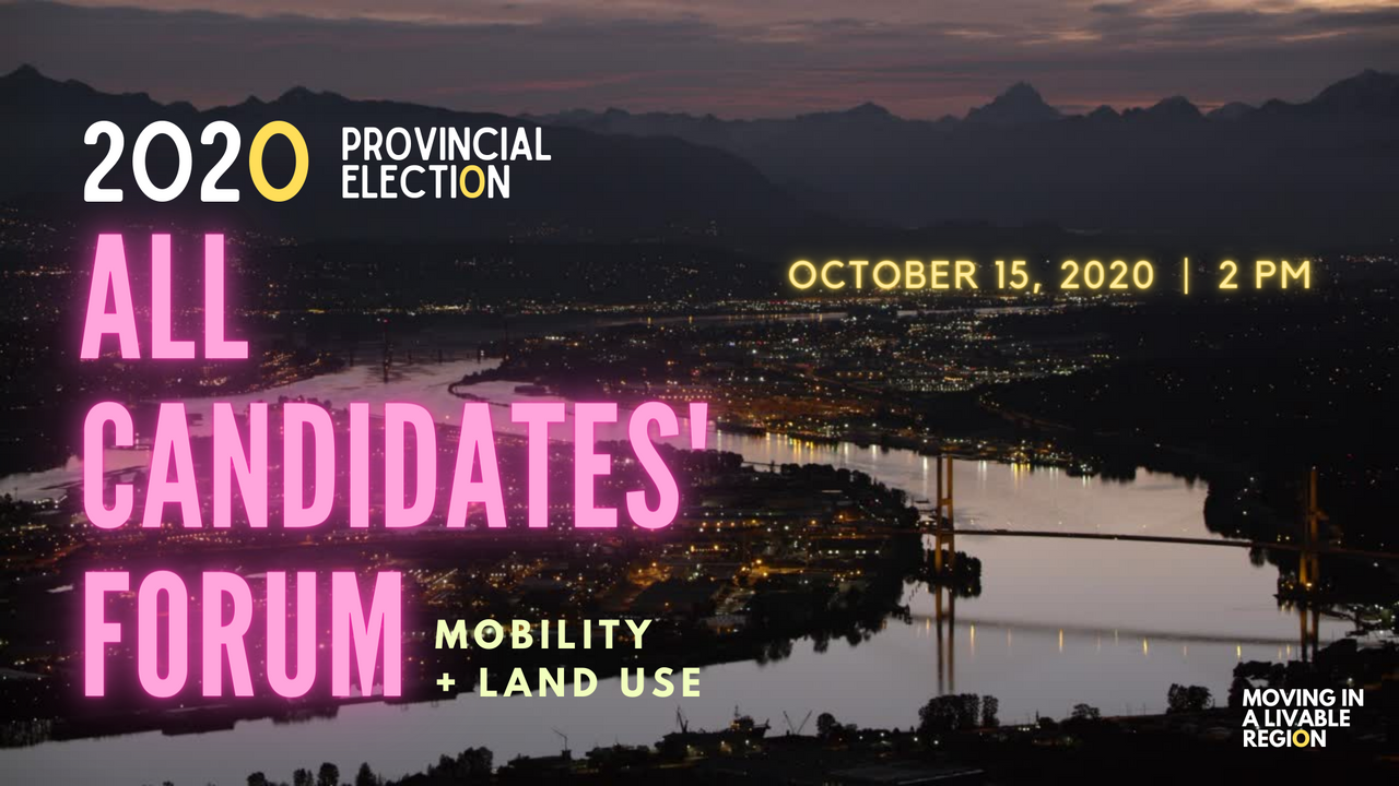 2020 Provincial Election All Candidates' Forum in Mobility + Land-Use
