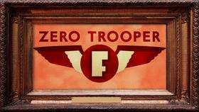 Zero Trooper-F