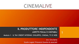 TAX CREDIT INTERNO SVILUPPO, CINEMA, TV E WEB